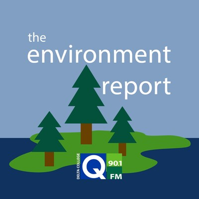 Q-90.1's The Environment Report