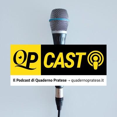 QPCast - Il podcast di Quaderno Pratese