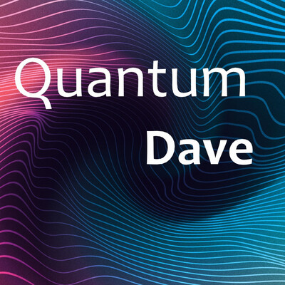 Quantum Dave