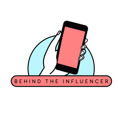 Behind the Influencer