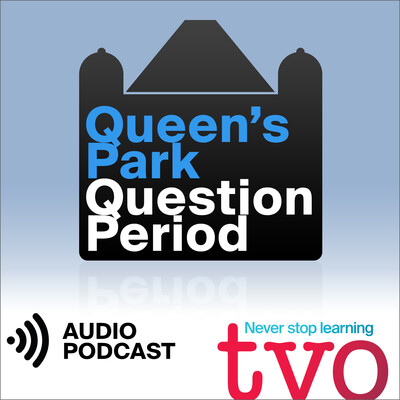 Queen's Park Question Period (Audio)