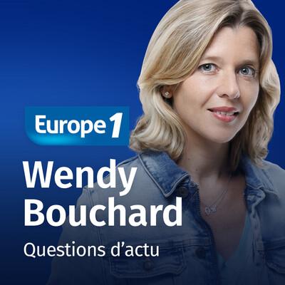 Questions d'actu - Wendy Bouchard