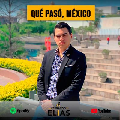 Qué pasó, México