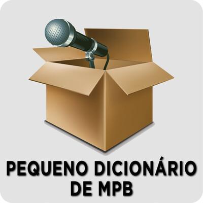 Pequeno Dicionário de MPB – Rádio Online PUC Minas