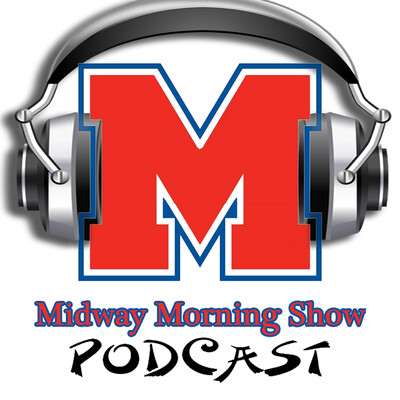 Midway Morning Show Daily Podcast