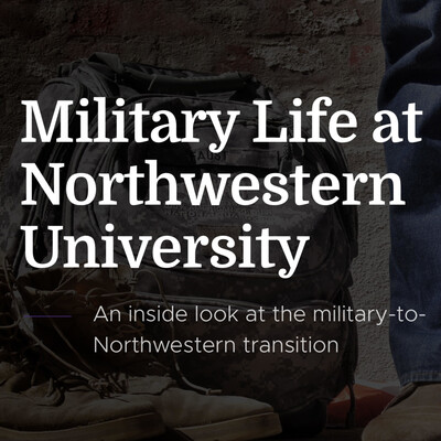 Military Life at Northwestern University