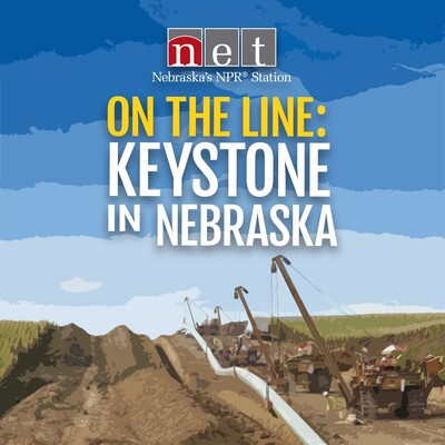 On the Line: Keystone in Nebraska