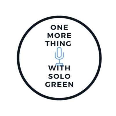 One More Thing With Solo Green