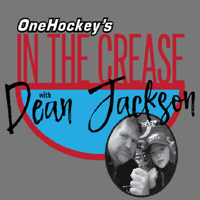 OneHockey's IN THE CREASE with Dean Jackson