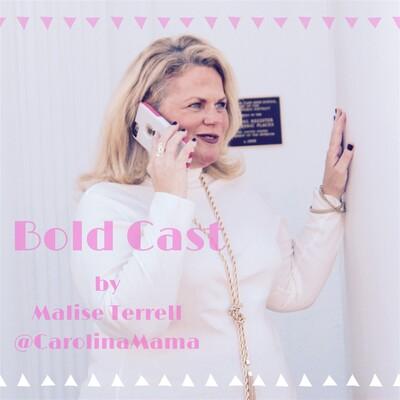 Bold 2017 Carolina Mama Blog's Podcast