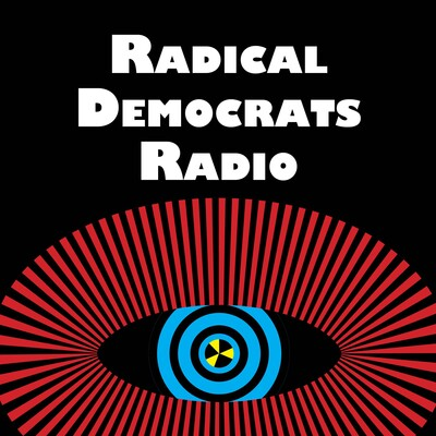 Radical Democrats Radio