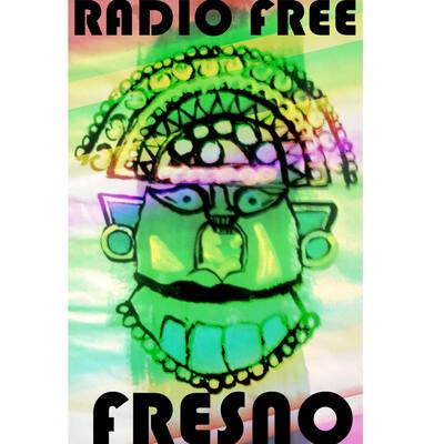Radio Free Fresno