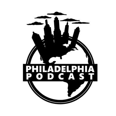 Philadelphia Podcast