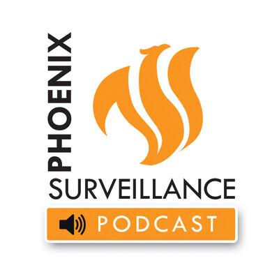 Phoenix Surveillance