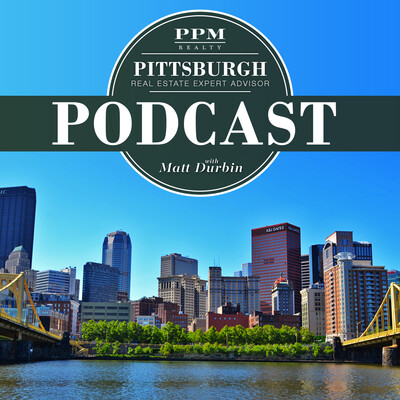 Pittsburgh Real Estate Podcast with Matt Durbin