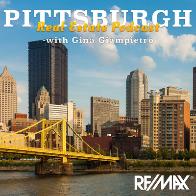 Pittsburgh Real Estate Podcast with Gina Giampietro
