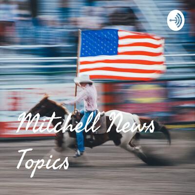 Mitchell News Topics