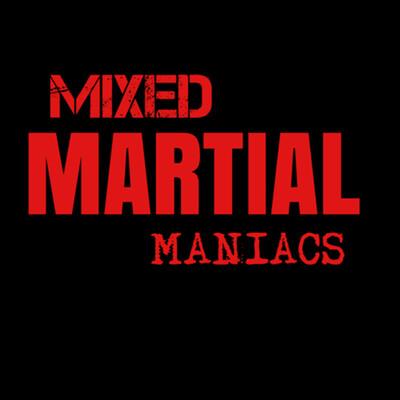 MIXED MARTIAL MANIACS