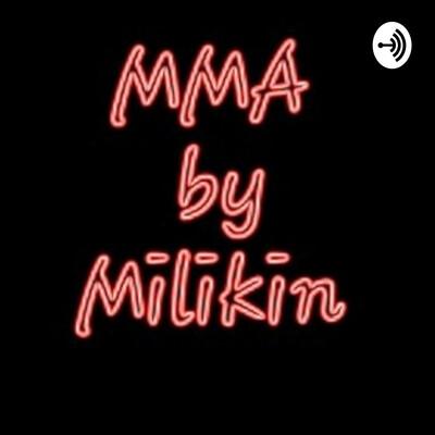 MMA By MILIKIN