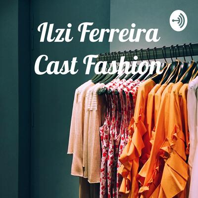 Ilzi Ferreira Cast Fashion