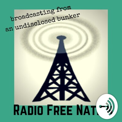 Radio Free Nation