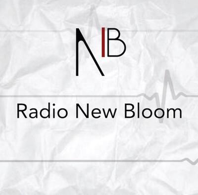 Radio New Bloom – New Bloom Magazine
