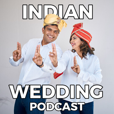 Indian Wedding Podcast