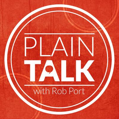 Plain Talk With Rob Port