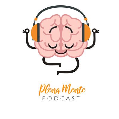 Plena Mente Podcast