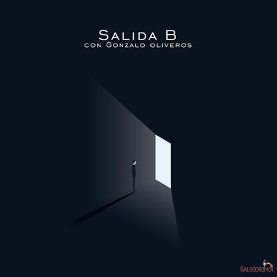 Salida B, con Gonzalo Oliveros