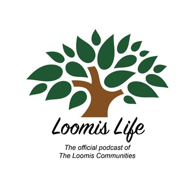 Loomis Life by The Loomis Communities
