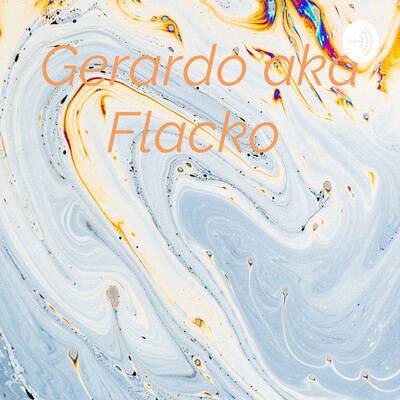 Gerardo aka Flacko