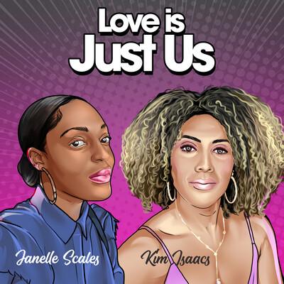 Love is JustUs