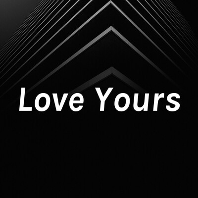Love Yours