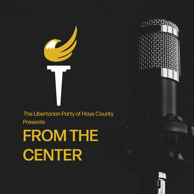 LP Hays Presents From The Center Podcast