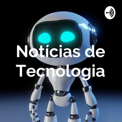 Notícias de Tecnologia