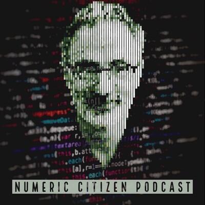Numeric Citizen Podcast