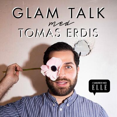 Glam talk med Tomas Erdis
