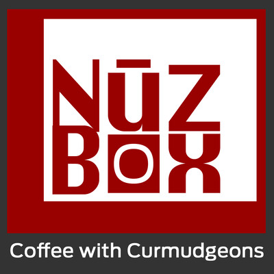 NuzBox: Coffee with the Curmudgeons on NuzBox