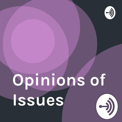 Opinions of Issues