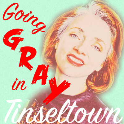 Going Gray in Tinseltown