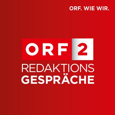 ORF2 Redaktionsgespräche