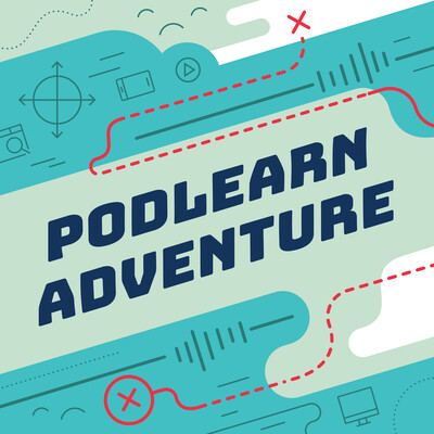 Our PodLearn Adventure