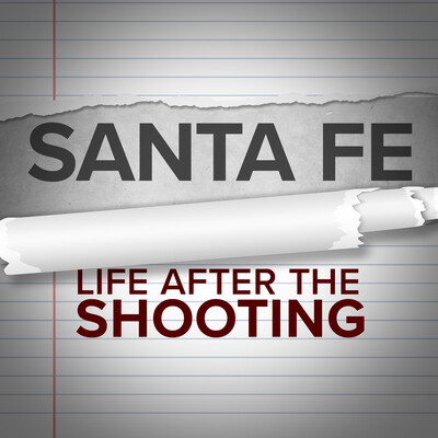 Santa Fe: Life After the Shooting