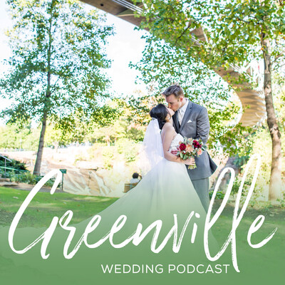 Greenville Wedding Podcast