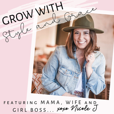 Grow with Style + Grace