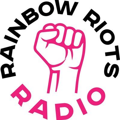 Rainbow Riots Radio
