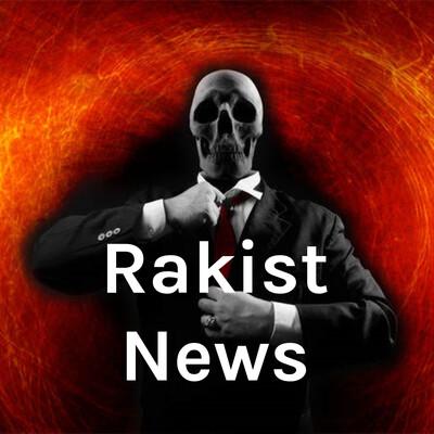 Rakist News