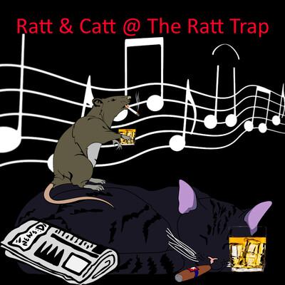Ratt & Catt @ The Ratt Trap