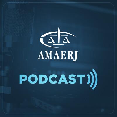 Podcast da AMAERJ